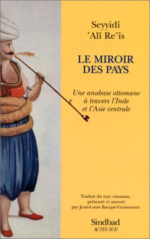 Le Miroir des pays par Seyyidî Ali Re'is