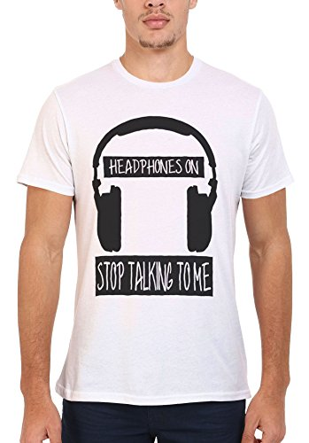 Headphones On Stop Talking To Me Men Women Damen Herren Unisex Top T Shirt .Weiß