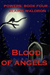 Blood of Angels (Powers Book 4)