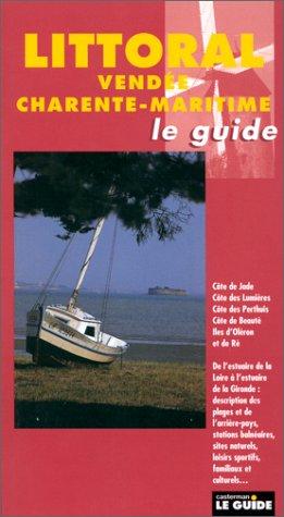 Le littoral de Vendée et les Charente-Maritime