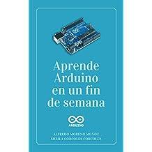Aprende Arduino en un fin de semana: Edición 2019