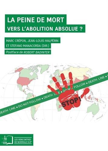 La peine de mort : Vers l'abolition absolue ? Un dialogue entre philosophes, juristes et cartographes