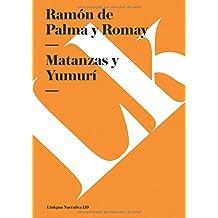 Matanzas y Yumurí (Narrativa) (Spanish Edition)