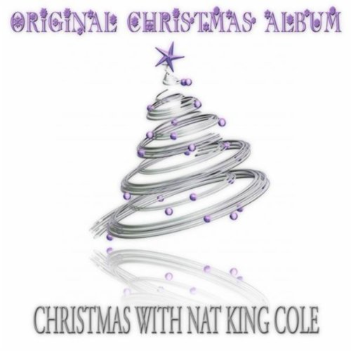 Christmas with Nat King Cole (...