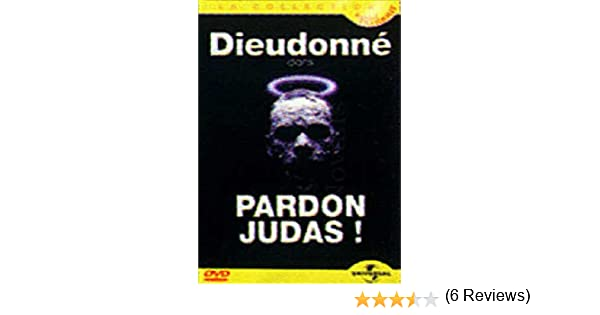 PARDON JUDAS GRATUITEMENT TÉLÉCHARGER DIEUDONN