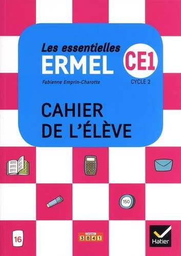 Les Essentielles ERMEL - Maths CE1 d. 2018 - Cahier de l'lve