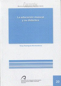 La educación musical y su didáctica (Manual docente universitario. Área de Ciencias Sociales y Jurídicas)
