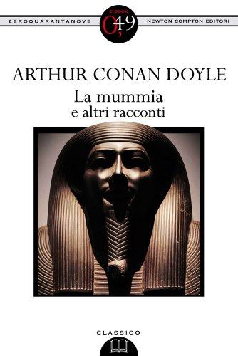 La mummia e altri racconti (eNewton Zeroquarantanove)
