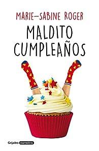 Maldito cumpleaños par Marie-Sabine Roger