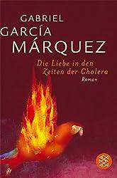 Die Liebe in den Zeiten der Cholera: Roman