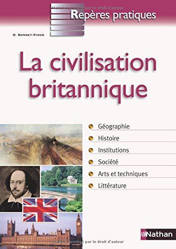 La civilisation britannique par Daniel Bonnet-Piron