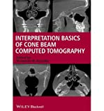 Scarica Libro Interpretation Basics of Cone Beam Computed Tomography By author Shawneen M Gonzalez December 2013 (PDF,EPUB,MOBI) Online Italiano Gratis
