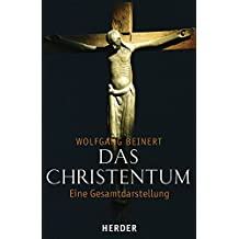 Das Christentum: Eine Gesamtdarstellung