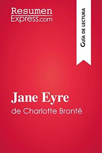 Jane Eyre de Charlotte Brontë (Guía de lectura): Resumen y análisis completo por ResumenExpress.com