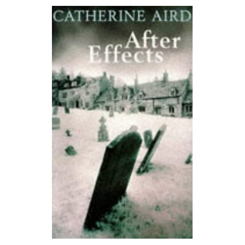 After Effects by Catherine Aird (1997-03-07)