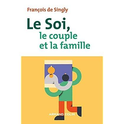 Le soi, le couple et la famille - 2e éd.