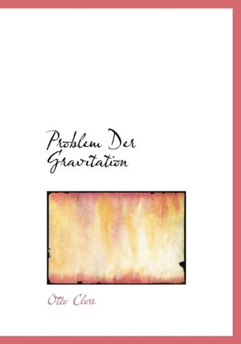 Problem Der Gravitation par Otto Closs