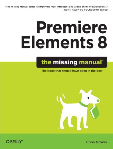 Premiere Elements 8: The Missing Manual (English Edition) - Zune-cd