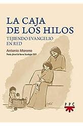 Descargar gratis La caja de los hilos: Tejiendo evangelio en red en .epub, .pdf o .mobi