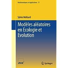 Modèles aléatoires en Ecologie et Evolution