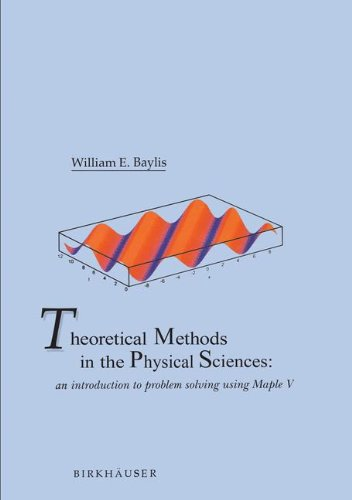 theoretical-methods-in-the-physical-sciences-an-introduction-to-problem-solving-using-maple-v