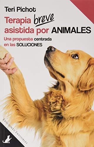 Terapia breve asistida por animales (Sit Books)