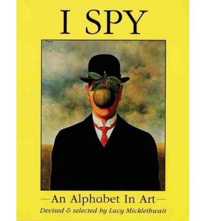 [(I Spy )] [Author: Lucy Micklethwait] [Oct-1996]