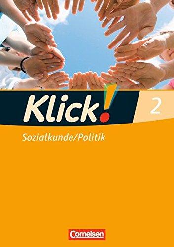 Klick! Sozialkunde/Politik - Fachhefte für alle Bundesländer: Band 2 - Arbeitsheft