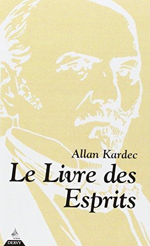 Le Livre des esprits par Allan Kardec