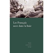 Les Français sont dans la baie: L'expédition en baie de Bantry, 1796