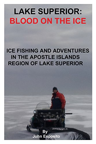 Lake Superior: Blood on the Ice