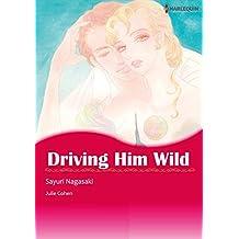 Driving Him Wild: Harlequin comics
