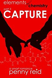 Capture: Elements of Chemistry (Hypothesis) (Volume 3) by Penny Reid (2015-05-08)