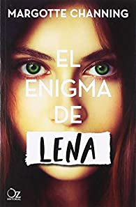 El Enigma De Lena par Margotte Channing