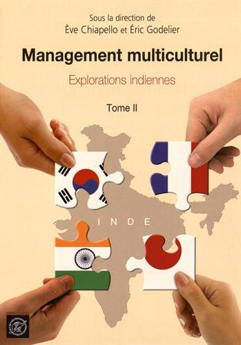Management Multiculturel Tome 2, Explorations Indiennes