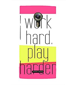 Fiobs Work Hard Play Harder Designer Back Case Cover for Alcatel Flash 2 :: Alcatel Onetouch Flash 2