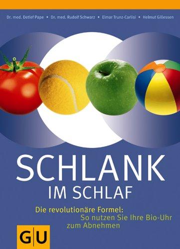 GRÄFE UND UNZER Verlag GmbH Schlank im Schlaf (GU Einzeltitel Gesunde Ernährung)
