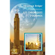 Les Chroniques d'Ouranos (French Edition)
