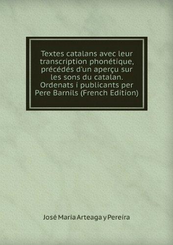 textes-catalans-avec-leur-transcription-phontique-prcds-dun-aperu-sur-les-sons-du-catalan-ordenats-i