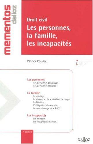 Droit civil, Les personnes, la famille, les incapacités