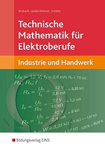 Technische Mathematik für Elektroberufe: in Industrie und Handwerk: Schülerband