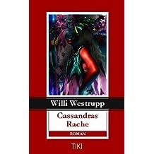 Cassandras Rache