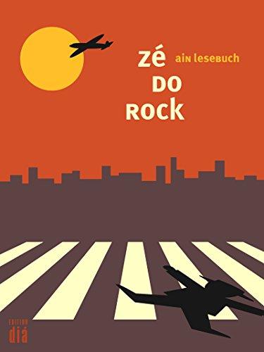 zé do rock: ain lesebuch