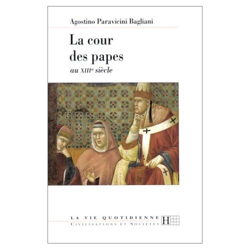 La cour des papes au XIIIe siècle