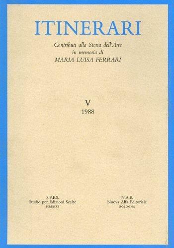 Contributi di storia dell'arte in memoria di Maria Luisa Ferrari Boschetto: 5