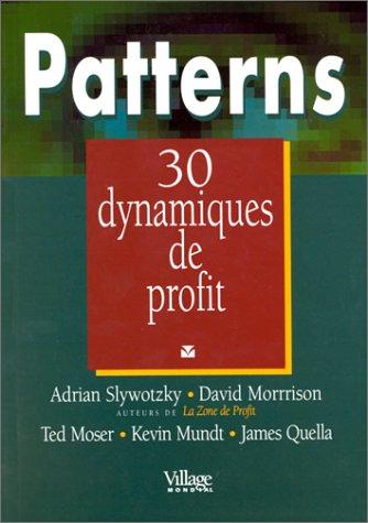 Patterns: Trente dynamiques de profit