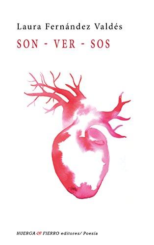 SON-VER-SOS (Poesía) por LAURA FERNÁNDEZ VALDÉS