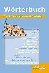 Wörterbuch für die Grundschule: Mit Englischteil