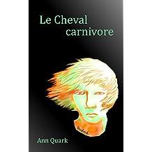 Le Cheval carnivore