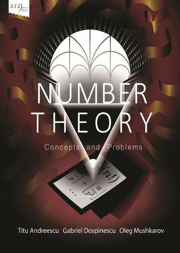 Number Theory: Concepts and Problems (Xyz Series)